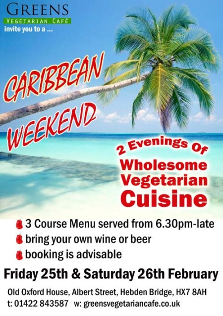Greens Vegetarian Café Caribbean Weekend
