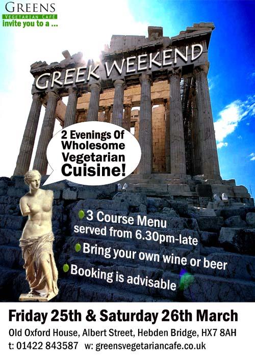 Greens Vegetarian Café Greek Weekend Hebden Bridge