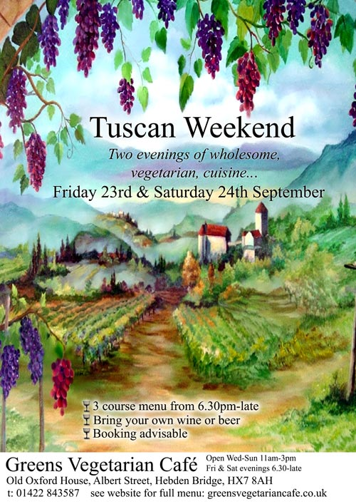 Tuscan Weekend at Greens Vegetarian Café