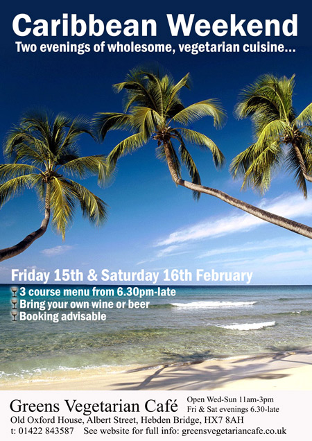 Caribbean Weekend at Greens Vegetarian Café Hebden Bridge