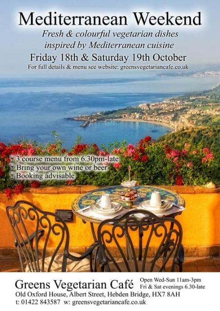 Mediterranean Weekend at Greens Vegetarian Café Hebden Bridge