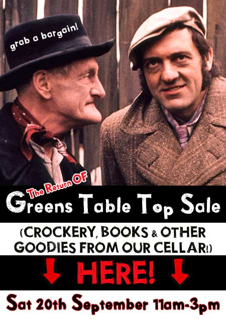 Greens Table Top SALE Sat 20th September